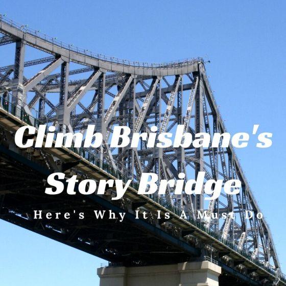 Story Bridge Climb Brisbane Australia
