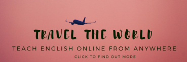 Travel and Teach English Online from anywhere in the world