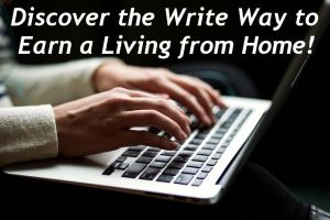 Discover the Write Way to Earn a Living from Home - Featured-Image
