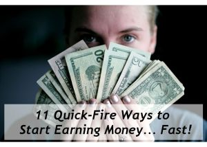Earn Money Fast!