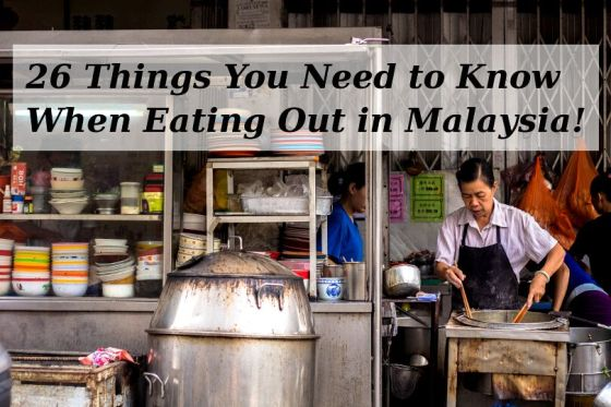 26 Things You Need to Know When Eating Out in Malaysia - Hawker Centres and Restaurants